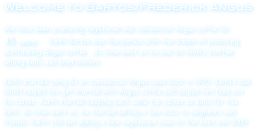 Welcome to Bartos/Frederick Angus